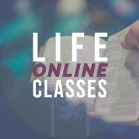 LIFE Online Classes